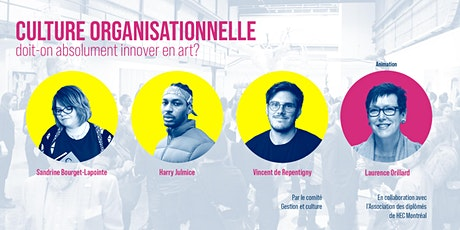 Culture organisationnelle : doit-on absolument innover en art et culture ? billets