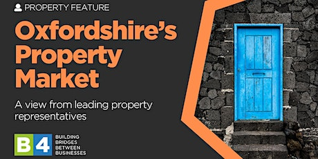 Oxfordshire's Property Market tickets