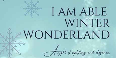 I Am Able Winter Wonderland tickets