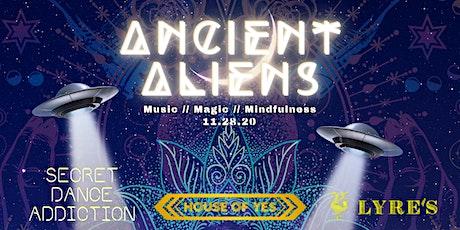Ancient Aliens Digital Party with Secret Dance Addiction tickets