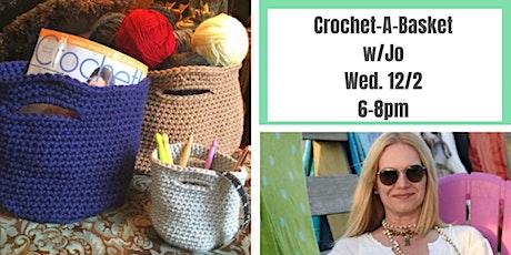 Trendy Crochet Baskets w. Jo Cohen @ Nest on Main tickets