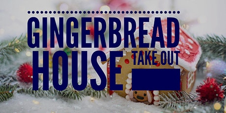 Gingerbread House Take Out tickets