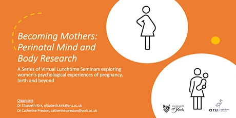 Becoming Mothers: Perinatal Mind and Body Research tickets