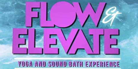 The Oasisss: Flow & Elevate tickets