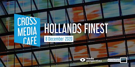 Cross Media Café - Hollands Finest tickets