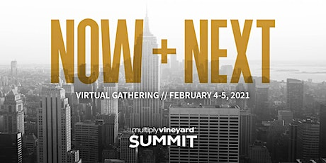 Multiply Vineyard Summit 2021: Now and Next tickets