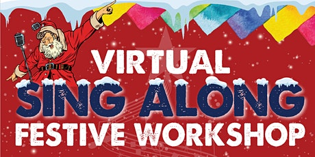 Virtual Festive Sing Along Workshop tickets