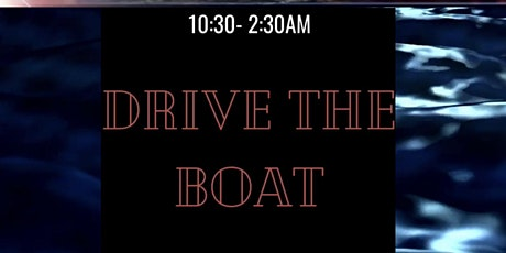 DRIVE THE BOAT tickets