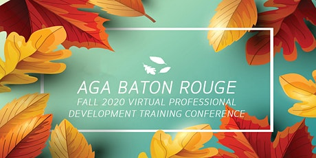 Fall Virtual PDT Conference - AGA Baton Rouge tickets