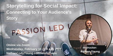 Storytelling for Social Impact: Connecting to Your Audience's Story tickets