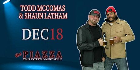 Todd McComas & Shaun Latham tickets