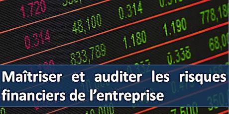 """Formation """" Maîtriser et auditer les risques financiers de l'entreprise """" billets"""