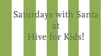 Saturdays with Santa at Hive! tickets