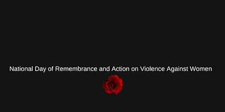 National Day of Remembrance and Action on Violence Against Women tickets