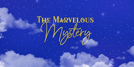 The Marvelous Mystery tickets