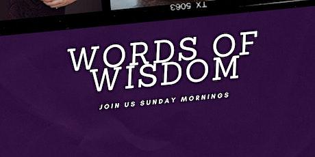 Words of Wisdom - Sunday Zoom Meetings tickets