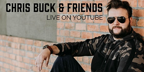 Chris Buck & Friends Live Stream Series #6 tickets