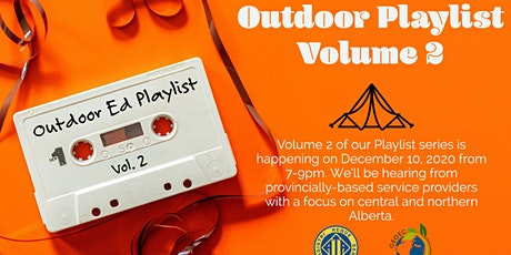 The Alberta Outdoor Play-list Volume II presented by GEOEC tickets