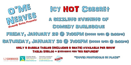O'Me Nerves Comedy Series Presents: Icy HOT Cabaret! tickets