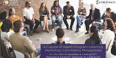 NAM Culture of Health Program Listening Workshop: Community Perspectives tickets