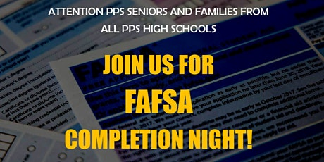 PPS  FAFSA  Completion Night for all PPS Senior Families tickets