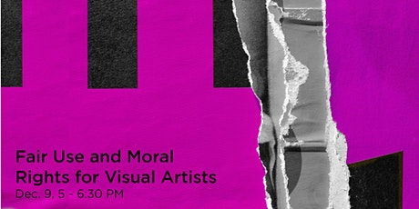 Fair Use and Moral Rights for Visual Artists tickets