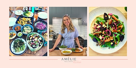 Amelie Wellness'  Kitchen - Plant Based Group Cooking Class tickets