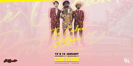 The Cuban Brothers Weekender: Pt 2 (The Cuban Brunch) tickets