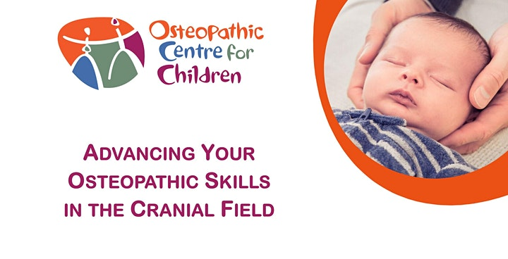 Advancing Your Osteopathic Skills In The Cranial Field image