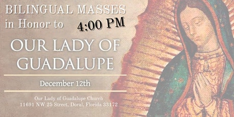 4:00 PM - Bilingual Mass in Honor of Our Lady of Guadalupe tickets