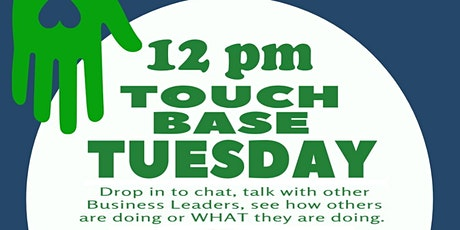 Touch Base Tuesday With the Chamber tickets
