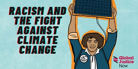Racism and the fight against climate change tickets