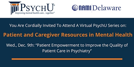 NAMI DE & PsychU Series: Patient & Caregiver Resources in Mental Health tickets