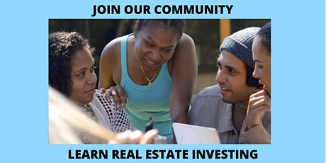 JOIN OUR REAL ESTATE INVESTOR COMMUNITY tickets