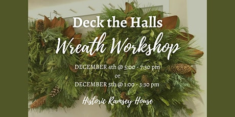 Deck the Halls Wreath Workshop tickets