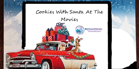 Cookies With Santa At The Movies Annual Fundraiser tickets