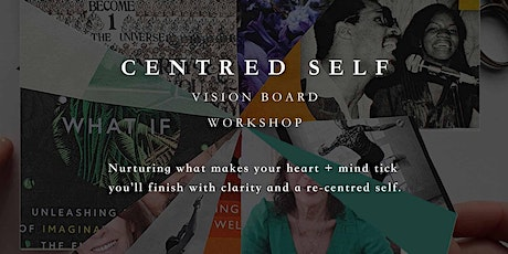 Centred Self ~ Vision Board Workshop with We-Resonate tickets