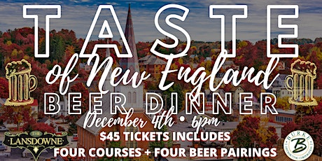 Taste of New England Beer Dinner at The Lansdowne Pub! tickets