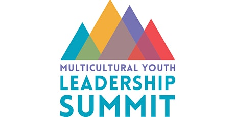 2021 Multicultural Youth Leadership Summit tickets