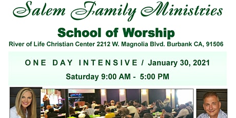 Salem Family Ministries School Of Worship Burbank , CA tickets