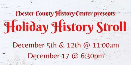 Holiday History Stroll tickets