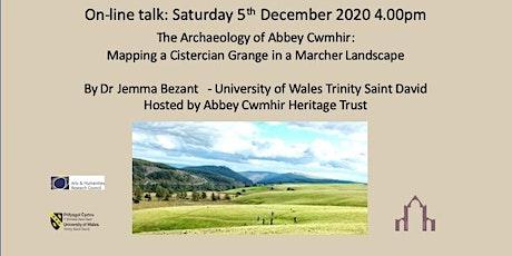 Abbey Cwmhir: Mapping a Cistercian Grange in a Marcher Landscape tickets