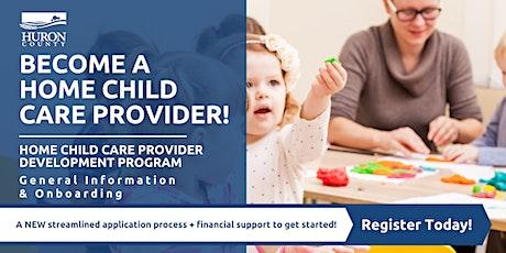 Home Child Care Development Program - General Information & Onboarding tickets