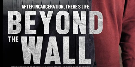 BEYOND THE WALL - Free  film screening & discussion tickets