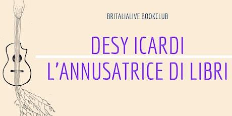 BritaliaLive Bookclub: L'annusatrice di libri di Desy Icardi biglietti