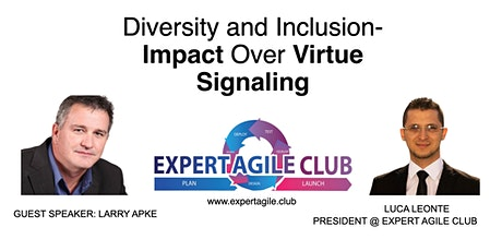 Diversity and Inclusion- Impact Over Virtue Signaling​ tickets