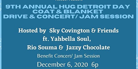 Hug Detroit  Day Coat & Blanket Drive /Benefit Concert  ft. Sky Covington tickets
