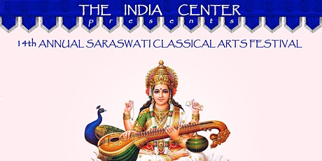 14th ANNUALSARASWATI INDIAN CLASSICAL ARTS FESTIVAL tickets