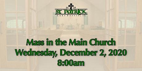 St. Patrick Church Mass, Wednesday, December 2 at 8:00am tickets