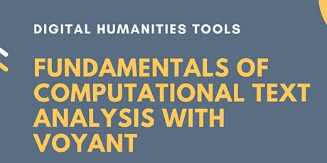 DH Tools - Fundamentals of Computational Text Analysis with Voyant tickets